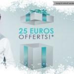 25 euros offerts